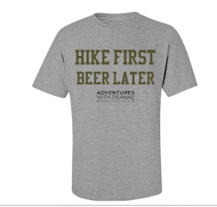 """Hike First, Beer Later"" Men's Tee S/M/L/XL $25"